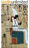 Eden: The Biblical Garden Discovered In East Africa