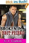 Broken In by My Best Friend (English...