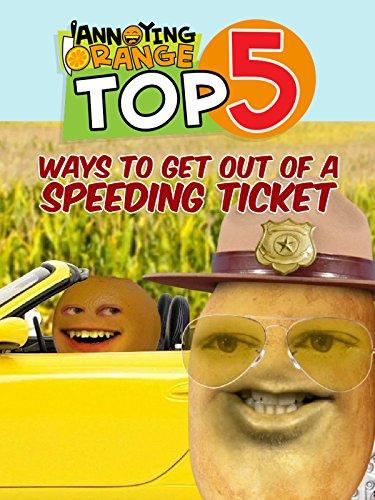 clip-annoying-orange-top-5-ways-to-get-out-of-a-speeding-ticket