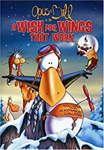 Opus n' Bill in A Wish for Wings That Work