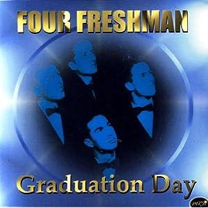 The Four Freshmen -  Graduation day