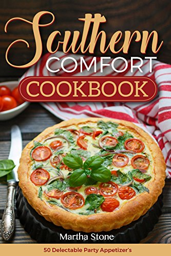southern-comfort-cookbook-50-delectable-party-appetizers-southern-appetizers-and-finger-foods