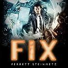 Fix: Mancer, Book 3 Hörbuch von Ferrett Steinmetz Gesprochen von: Peter Brooke