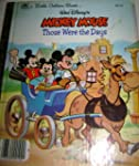 Walt Disney's Mickey Mouse Those Were...
