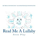 img - for Read Me A Lullaby: Snow Play (Volume 1) book / textbook / text book