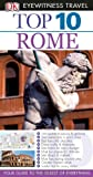 img - for Top 10 Rome. Reid Bramblett & Jeffrey Kennedy (DK Eyewitness Top 10 Travel Guide) book / textbook / text book