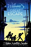 img - for William S. and the Great Escape book / textbook / text book