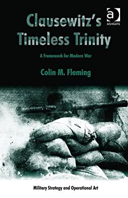 Clausewitz's Timeless Trinity (Military Strategy and Operational Art)