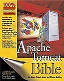 img - for Apache Tomcat Bible 1st edition by Wenz, Christian, Godfrey, Warner, Jones, Rupert (2003) Paperback book / textbook / text book
