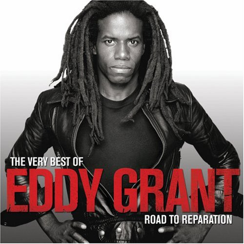 Eddy Grant - Very Best of Eddy Grant: The Road to Reparation - Zortam Music