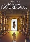Châteaux Bordeaux, Tome 2 : L'oenologue