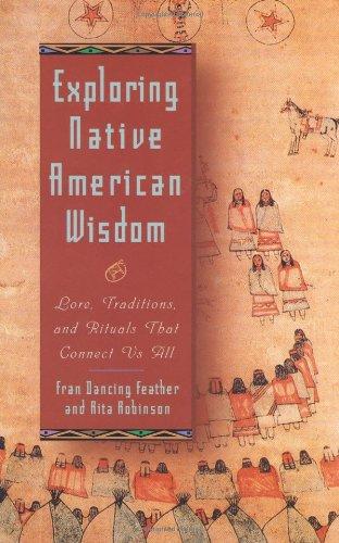 Exploring Native American Wisdom (Exploring Series)
