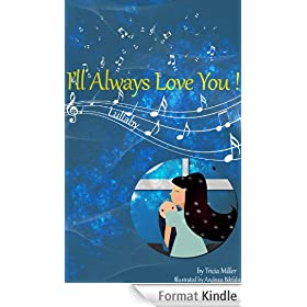 I'll Always Love You: A Bedtime Lullaby for Children (English Edition)