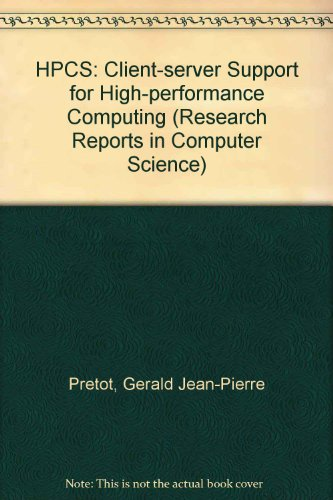 hpcs-client-server-support-for-high-performance-computing-research-reports-in-computer-science