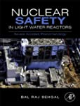 Nuclear Safety in Light Water Reactor...