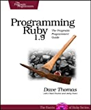 Programming Ruby 1.9: The Pragmatic Programmers' Guide (Facets of Ruby) (1934356085) by Thomas, Dave