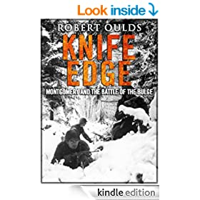 Knife Edge: Montgomery and the Battle of the Bulge