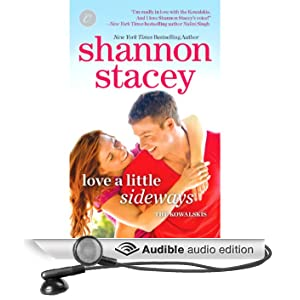 Love a Little Sideways: Kowalksi Family, Book 7 (Unabridged)