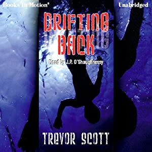Drifting Back | [Trevor Scott]