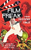 Christopher Fowler Film Freak