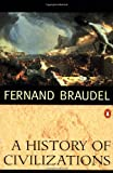 A History of Civilizations (0140124896) by Braudel, Fernand