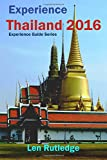 img - for Experience Thailand 2016 (Experience Guides) (Volume 1) book / textbook / text book