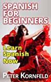 Spanish for Beginners: Learn Spanish Now