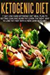 Ketogenic Diet: 7 Day Low Carb Ketoge...