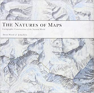 The Natures of Maps: Cartographic Constructions of the Natural World