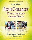 SoulCollage� Kreativbilder deiner Seele