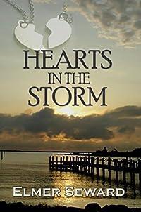 (FREE on 9/13) Hearts In The Storm by Elmer Seward - http://eBooksHabit.com