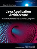 img - for Java Application Architecture: Modularity Patterns with Examples Using OSGi: A Roadmap for Enterprise Development (Agile Software Development) 1st (first) Edition by Knoernschild, Kirk published by Prentice Hall (2012) book / textbook / text book