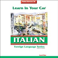 Learn in Your Car: Italian, Level 1 audio book