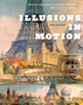 Illusions in Motion: Media Archaeolog...