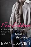 img - for Forbidden: Love & Betrayal (A Taboo Stepbrother Romance, Part 1) (The Harper Bay Series) book / textbook / text book