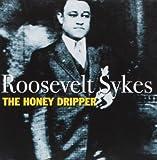 echange, troc Roosevelt Sykes - The Honeydripper
