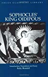 Sophocles: King Oidipous: Introduction, Translation and Essay (Focus Classical Library)