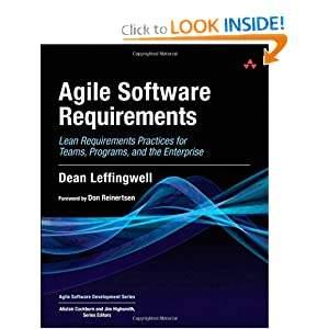 Agile Software Requirements: Lean Requirements Practices for Teams, Programs, and the Enterprise (Agile Software Development Series) [Hardcover]