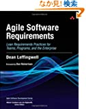 Agile Software Requirements: Lean Requirements Practices for Teams, Programs, and the Enterprise (Agile Software Developme...