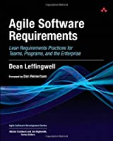 Agile Software Requirements: Lean Requirements Practices for Teams, Programs, and the Enterprise ebook download