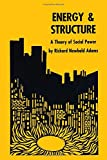 img - for Energy and Structure: A Theory of Social Power book / textbook / text book