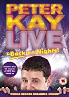 Peter Kay: Live & Back on Nights [DVD]