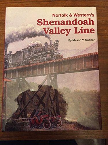 Norfolk & Western's Shenandoah Valley Line