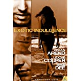 Exotic Indulgence (Bandicoot Cove) ~ Vivian Arend