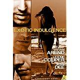 Exotic Indulgence (Bandicoot Cove) ~ Vivian Arend