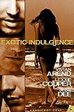 Exotic Indulgence