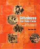 img - for Giftedness Has Many Faces: Multiple Talents and Abilities in the Classroom by Cline Starr (1999-04-01) Hardcover book / textbook / text book