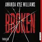 Broken | Amanda Kyle Williams