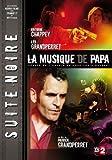 echange, troc collection SUITE NOIRE : la musique de papa