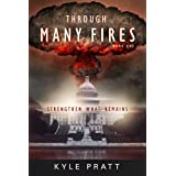 Through Many Fires (Strengthen What Remains) ~ Kyle Pratt